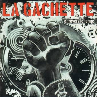 "La Gachette ""À Traverse A Temps"" CD"