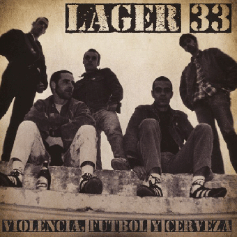 """Lager 33 """"Violencia, Futbol Y Cerveza"""" LP (lim. 250, black)"""