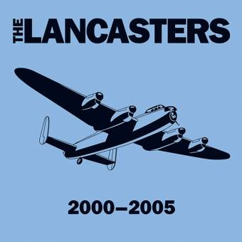 "Lancasters, The ""2000-2005"" CD"