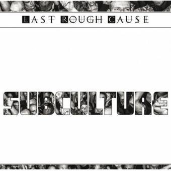 "Last Rough Cause ""Subculture"" CD (lim. Digipac)"
