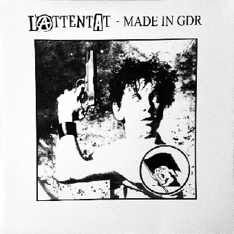 """L`Attentat """"Made in GDR"""" LP+7"""" (black + MP3) (inkl. Cover 2004 / Heft / Poster)"""