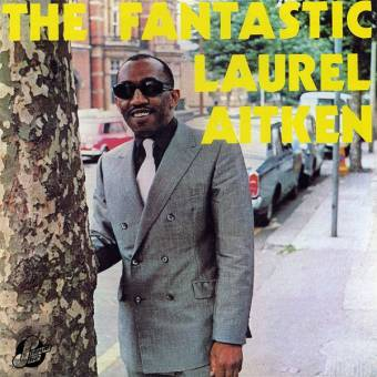 "Laurel Aitken ""The Fantastic"" LP"