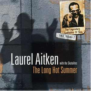 "Laurel Aitken ""Godfather of Ska Vol.2 - Long Hot Summer"" LP"