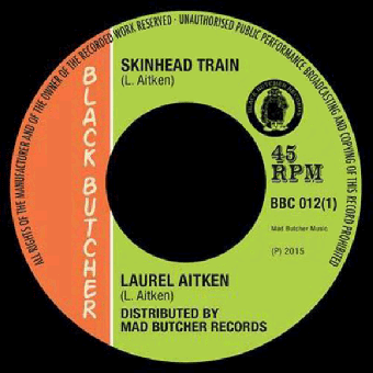 "Laurel Aitken ""Skinhead Train"" EP 7"""
