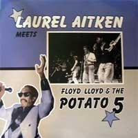 Laurel Aitken - Meets the Potato 5 LP