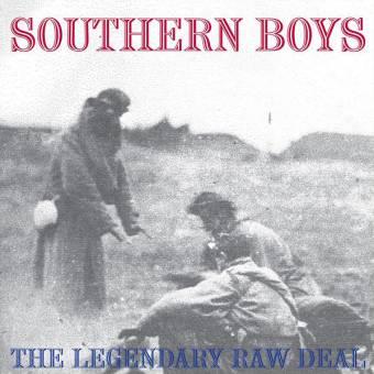 "Legendary Raw Deal ""Southern Boys"" LP"