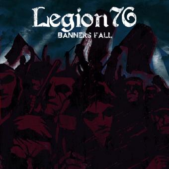 "Legion 76 ""Banners Fall"" 10"" MLP (lim. 400, black)"