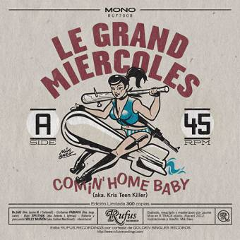 "Le Grand Miercoles ""Comin` Home Baby"" EP 7"" (lim. 300, green)"