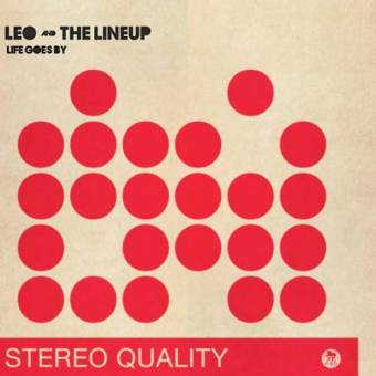 "Leo and the Lineup ""Life goes by"" EP 7"" (lim. 200, red/bone)"