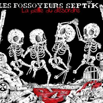 """Les Fossoyeurs Septik """"La Pelle Du Désordre"""" LP"""