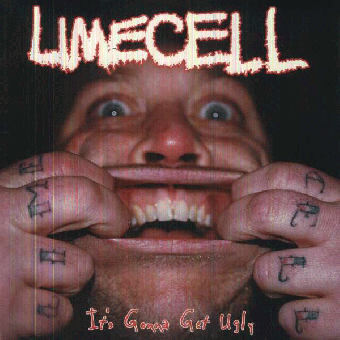 "Limecell ""It's gonna get ugly"" LP"