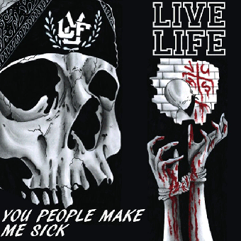 "Live Life ""You people make me sick"" CD"