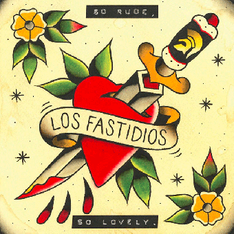 "Los Fastidios ""So rude, so lovely"" CD"