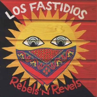 "Los Fastidios ""Rebels`n`Revels"" CD"