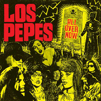 """Los Pepes """"All over now"""" LP+MP3 (lim. 200, black)"""