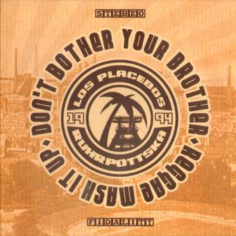 "Los Placebos ""Don`t bother your brother"" ep"" (incl. patch)"