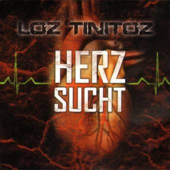 """Loz Tinitoz """"Herzsucht"""" CD"""