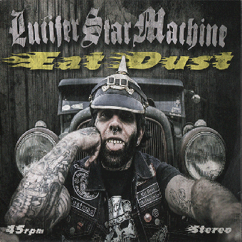 "Lucifer Star Machine ""Eat Dust"" EP 7"" (lim. 100, white)"