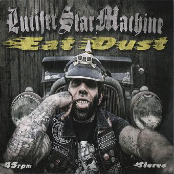"Lucifer Star Machine ""Eat Dust"" EP 7"" (lim. 100, marbled)"