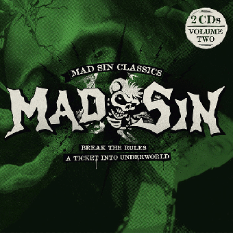 "Mad Sin ""Break The Rules / A Ticket Into Underworld"" DoCD"