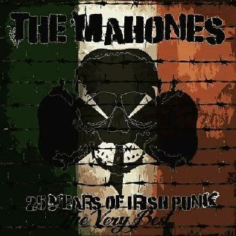 """Mahones """"25 Years of Irish Punk - The Very Best"""" CD"""