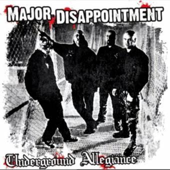 """Major Disappointment """"Underground Allegiance"""" LP"""