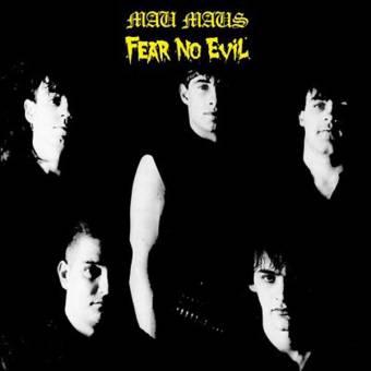 """Mau Maus, The """"Fear no evil"""" LP"""