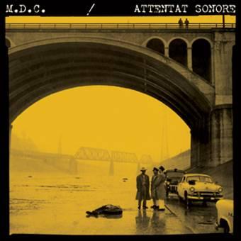 """split MDC / Attentat Sonore """"same"""" EP 7"""""""