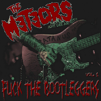 "Meteors, The ""Fuck the Bootleggers Vol.1"" LP (lim. 600, clear/red) + MP3"