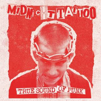 """Midnight Tattoo """"True Sound of Punk"""" EP 7"""" (lim. 200, red cover)"""