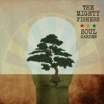 "Mighty Fishers, The ""Soul Garden"" LP"