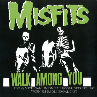 "Misfits ""Walk among you - Live 1983 Detroit, Radio Broadcast"" LP"