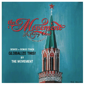 """Movement, The """"Globalize This!"""" LP"""