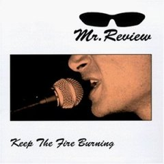 "Mr. Review ""Keep the fire burning"" LP"
