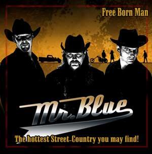 """Mr. Blue """"Free Born Men"""" CD"""