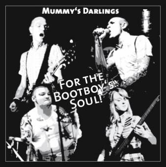Mummy´s Darlings - For the Bootboys Soul! CD