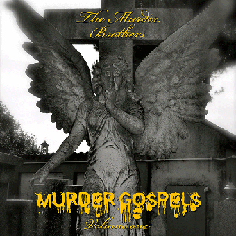 "Murder Brothers, The ""Murders Gospels Volume One"" LP (lim. 500, white)"
