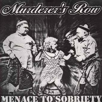 "Murderer`s Row ""Menace to sobriety"" LP (lim. 100, black)"
