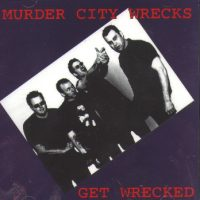 Murder City Wrecks - Get wrecked CD