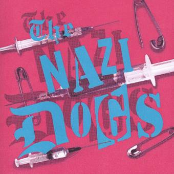 "Nazi Dogs ""Saigon Shakes"" EP 7"" (lim. 150, red vinyl and cover)"