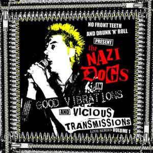 "Nazi Dogs ""Good Vibrations"" CD"