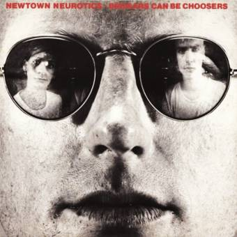 "Newtown Neurotics ""Beggars can be choosers"" LP"