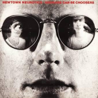 """Newtown Neurotics """"Beggars can be choosers"""" LP"""