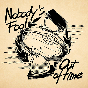 "Nobody`s Fool ""Out of time"" LP (lim. 200, black)"