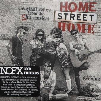 "NOFX and Friends ""Home Street Home"" CD (DigiPac)"