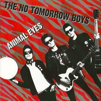 "No Tomorrow Boys ""Animal Eyes"" EP 7"""