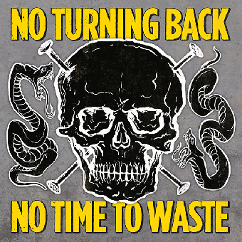 "No Turning Back ""No time to waste"" LP (lim. 300, silver)"