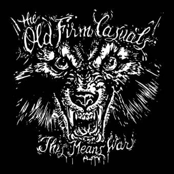 "Old Firm Casuals, The ""This means war"" LP (Wolf Cover, splatter vinyl)"