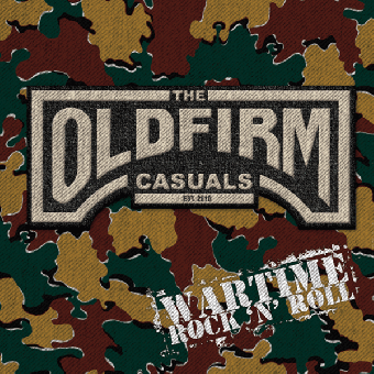 "Old Firm Casuals, The ""Wartime Rock`n`Roll"" 12"" MLP (lim. 700, black)"