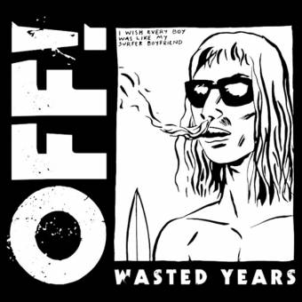 "OFF! ""Wasted Years"" LP"